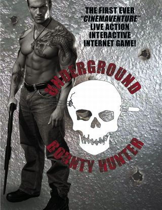 The Underground Bounty Hunter