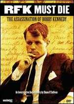 RFK Must Die Movie