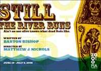 Still the River Runs poster.