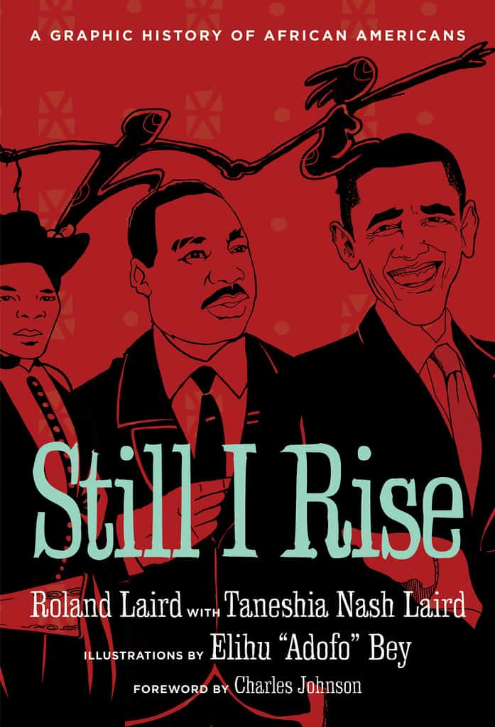 still i rise a graphic history of african americans