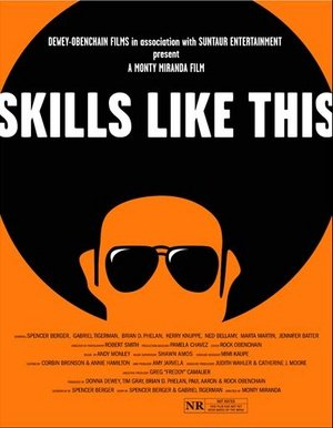 Skills Like This Film
