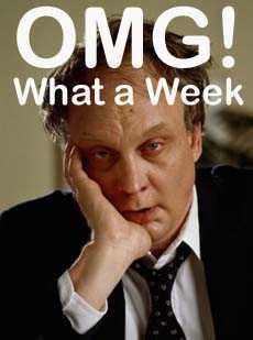 OMG! What a Week