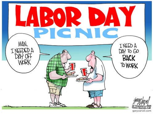 Would Be Nice To Have A Job On Labor Day