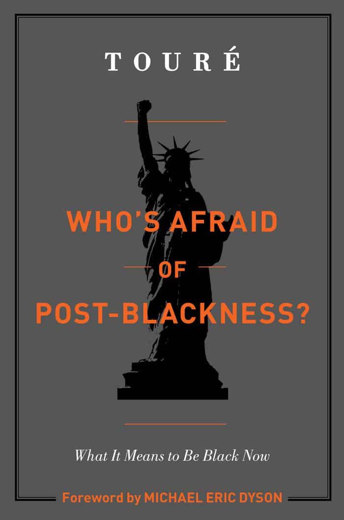 Whos Afraid of Post Blackness