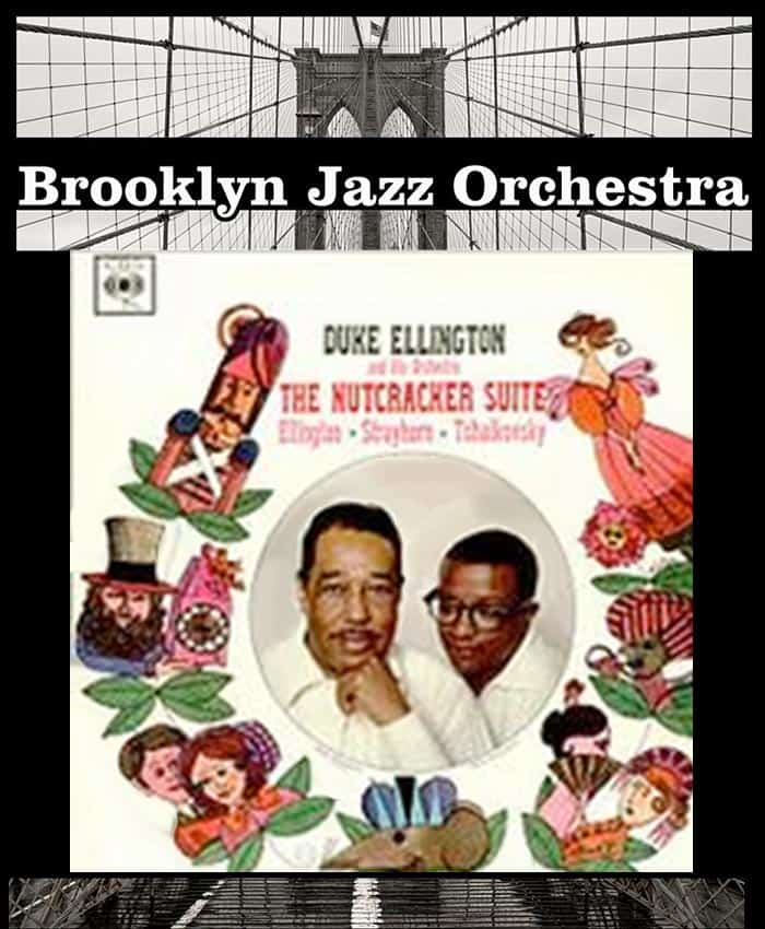 brooklyn jazz orchestra nutcracker