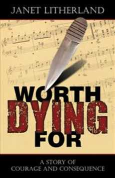 Worth Dying For by Janet Litherland, book cover