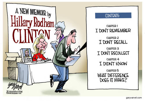 Hillary Rodham Clinton Releases Her New Book, Gary Varvel Leaks Chapter Titles