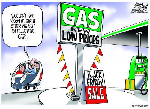 Its Just Bad Luck. You Switch To Electric Cars And Gas Gets Cheap