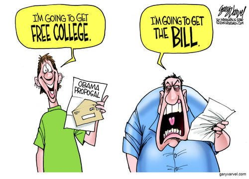 Obama Proposes Free College For Kids. Great Idea. Guess Who Pays For It?