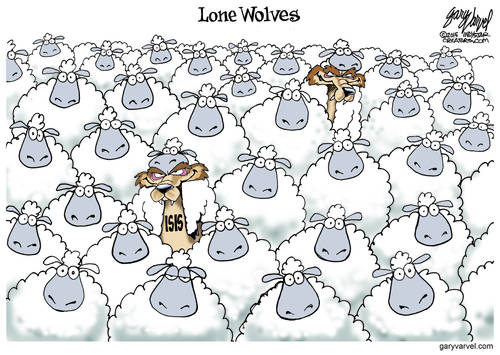 Thanks To Inept Government, The Lone Wolves Are Amongst Us Already