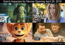 Kam's Kapsules for Movies Opening April 29, 2016