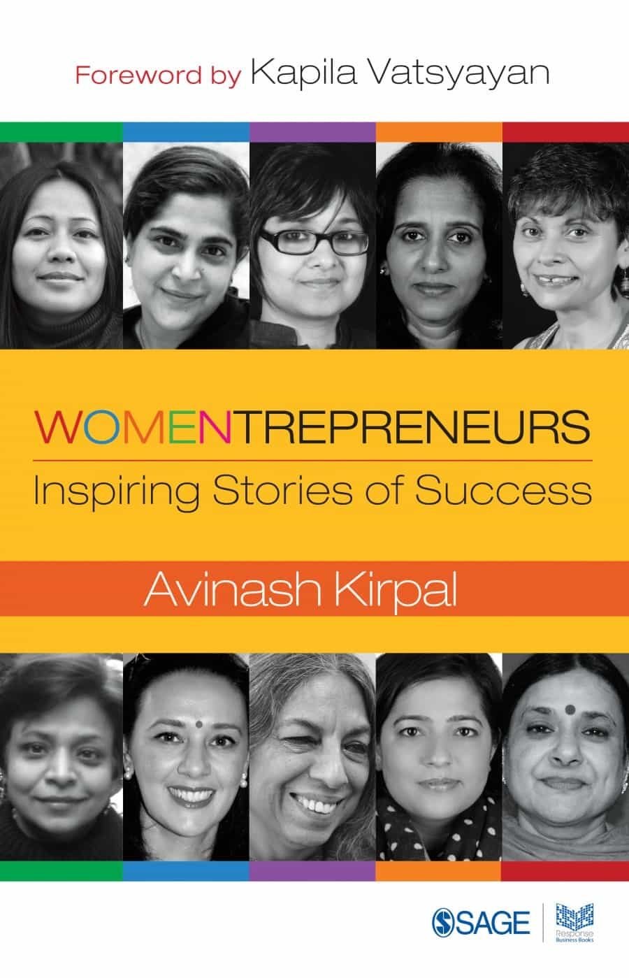 Book cover: Womentrepreneurs: Inspiring Stories of Success, Edited by Avinash Kirpal, Published by Sage Publications.
