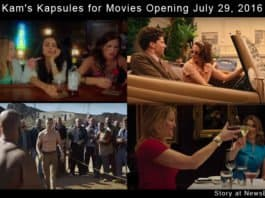 Kam's Kapsules for Movies Opening July 29, 2016.