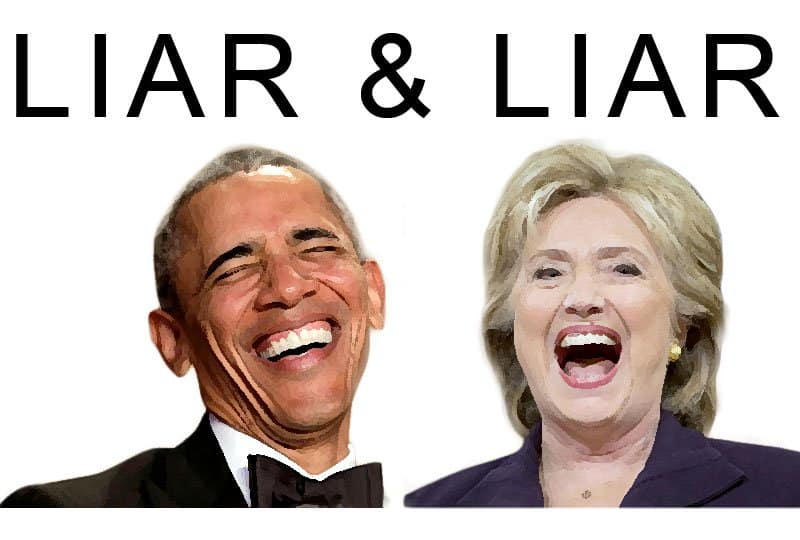 Obama, pathological liar and Hillary Clinton, compulsive liar.