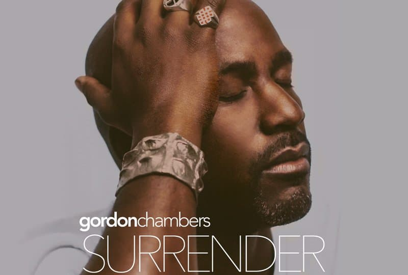 gordon chambers - surrender.