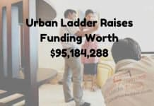 urban ladder raises funding worth 95 million.