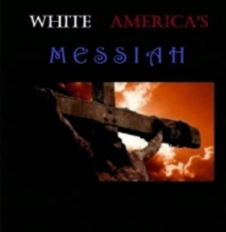 White America's Messiah book cover.