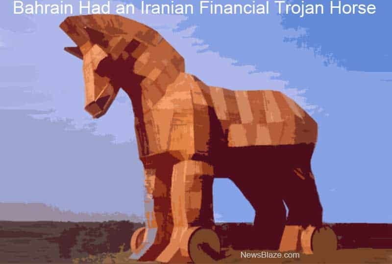 Bahrain Had an Iranian Financial Trojan Horse.