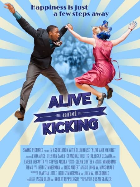 Film Poster: Alive and Kicking - Image Credit: Aletheia Films