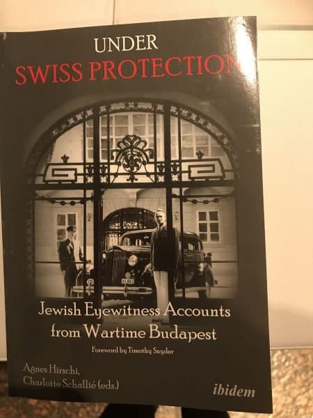 Book cover: 'Under Swiss Protection-Jewish Eyewitness Accounts from Wartime Budapest'