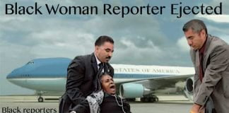 black woman reporter ejected.
