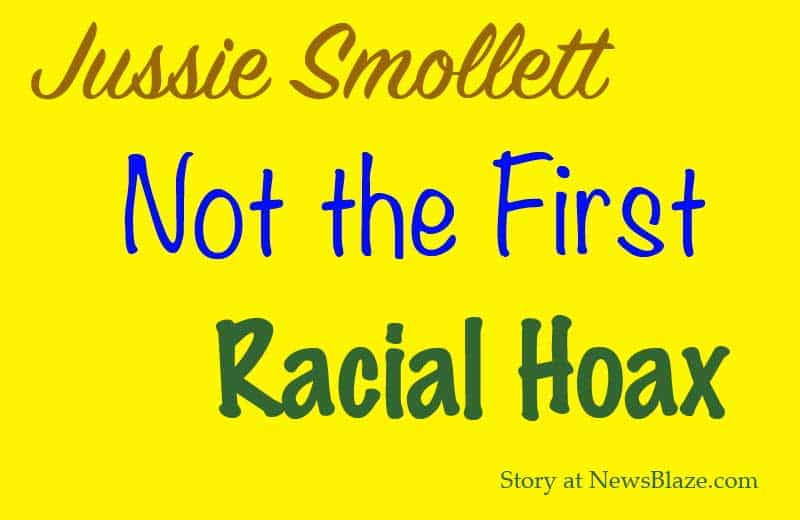 jussie smollett not the first racial hoax.