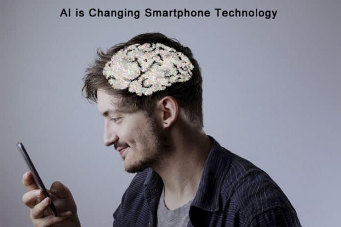 ai changing smartphone technology