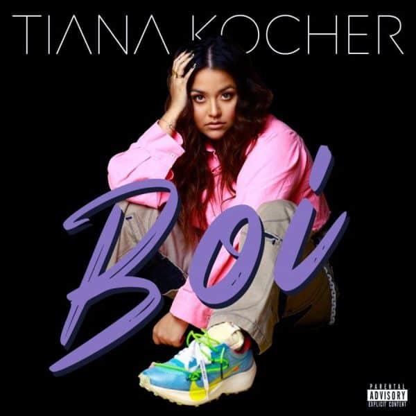 Recording Artist Tiana Kocher Drops 'BOI' 1