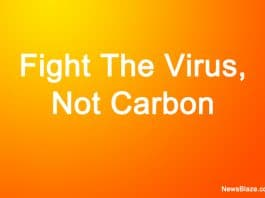 Fight The Virus Not Carbon
