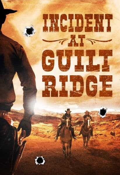 'Incident at Guilt Ridge' Rides Out July 7 1