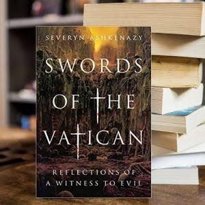 Severyn Ashkenazy: Swords of the Vatican Do not Cause a Jew Cold Sweat 1