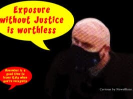 exposure without justice is worthless. Cartoon by NewsBlaze